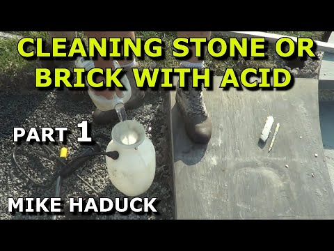 Cleaning stones & masonry with Acid (part 1 of 2)  Mike Haduck