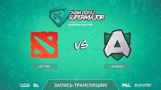 Left One vs Alliance, China Super Major EU Qual, game 2 [GodHunt]