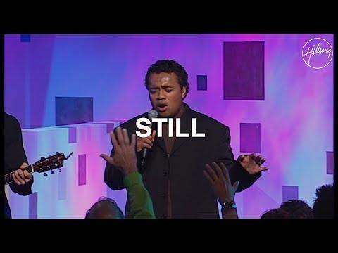 Still - Hillsong Worship
