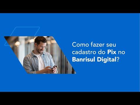 Como fazer seu cadastro do Pix no app Banrisul Digital