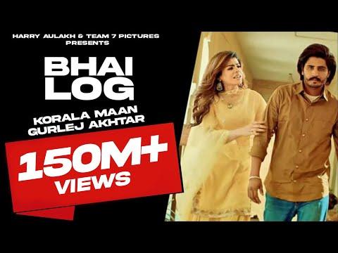 Latest Punjabi Song 2020   Bhai Log - Korala Maan - Gurlej Akhtar   Desi Crew   Punjabi Songs 2020