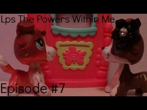 """Lps The Powers Within Me (Season #1 Episode #7 """"Feeling Nostalgic"""")"""