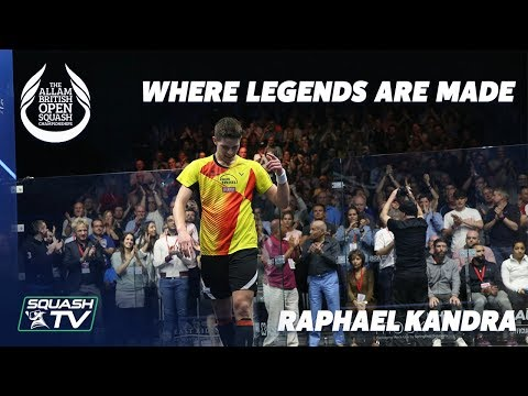 British Open Squash: Where Legends Are Made - Raphael Kandra