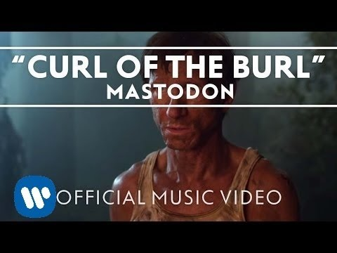 Mastodon - Curl Of The Burl (HD 720p)