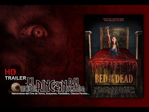Bed Of The Dead. (Trailer 2016).