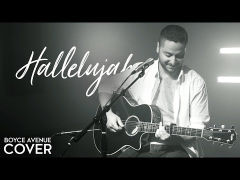 Hallelujah - Leonard Cohen /Jeff Buckley (Boyce Avenue acoustic cover) on Spotify & Apple