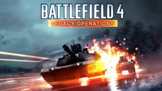 Battlefield 4 Soundtrack - Legacy Operations (Dragon Valley 2015 Theme)