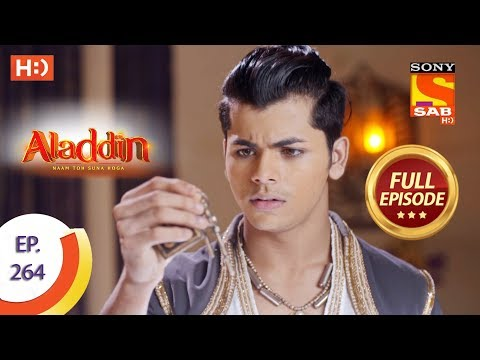 Aladdin - Ep 264 - Full Episode - 20th August, 2019