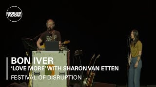 Bon Iver & Sharon Van Etten - Love More - Boiler Room x David Lynch's Festival of Disruption