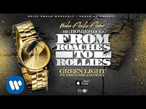 Waka Flocka - Green Light ft. Frenchie & Sony [Official Audio]