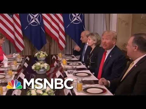 President Donald Trump Practices 'Diplomatic Malpractice' At NATO Breakfast   Morning Joe   MSNBC