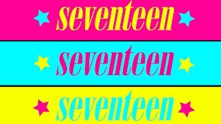 ★★ Welcome to SEVENTEEN! ★★ by Seventeen Magazine