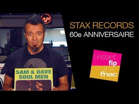 L'instant Fip à la Fnac : les rééditions Stax 60