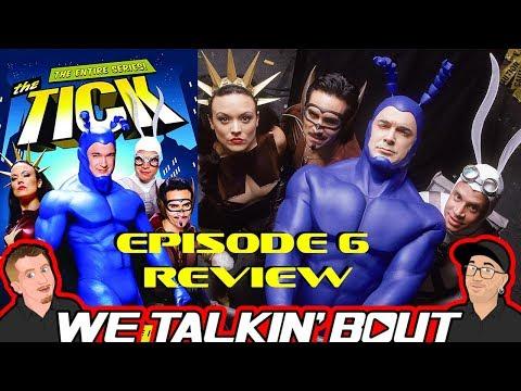 The Tick Season 1 Episode 6 Review