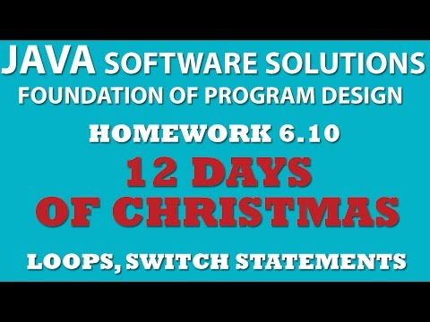 Java 6.10: Twelve Days of Christmas (Java arrays, loops and Switch statements)