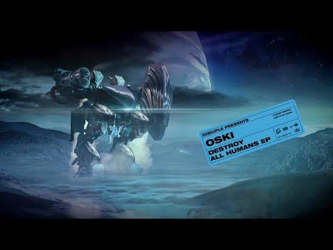 Oski - Destroy All Humans EP [TRAILER]