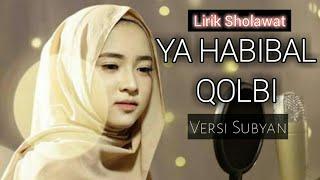 Lirik Sholawat Ya Habibal Qolbi Versi Sabyan