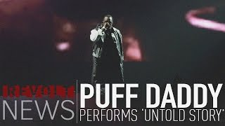 """Puff Daddy Performs """"Untold Story"""" 