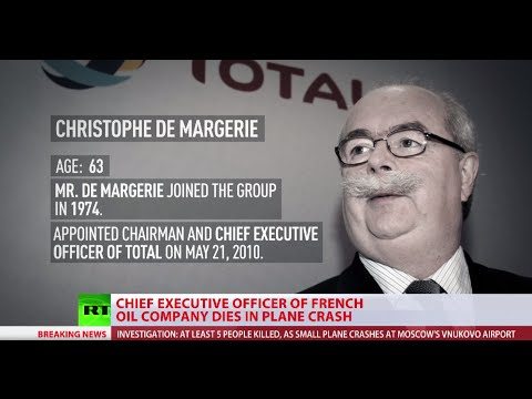 see - The CEO of French oil and gas giant Total, Christophe de Margerie, was reportedly among five people killed in a business jet crash at Vnukovo Airport in Moscow after the aircraft hit a snowplow...