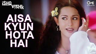 Nonton Aisa Kyun Hota Hai   Ishq Vishk   Amrita Rao   Alka Yagnik   Anu Malik Film Subtitle Indonesia Streaming Movie Download
