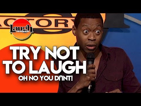 Try Not To Laugh   Oh No You Di'int   Stand Up Comedy Laugh Factory
