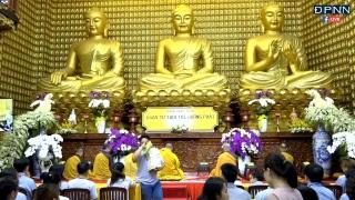 LIVESTREAM] Tụng Kinh Trong Khóa Tu Tuổi Trẻ Hướng Phật Lần 48  Ngày 08/07/2018