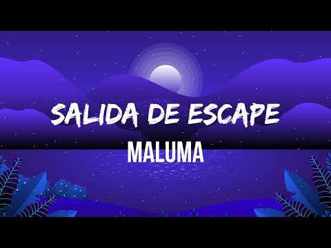 Maluma - Salida de Escape (Letra/Lyrics)