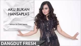 Wina Budak Saha   Aku Bukan Hansaplas Dangdut Terbaru 2016   YouTube