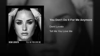 Video You Don't Do It For Me Anymore MP3, 3GP, MP4, WEBM, AVI, FLV Februari 2018