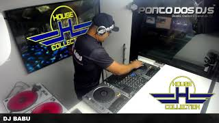 Ponto Dos Djs - House Collection - 08/08/2019 - Dj Babu