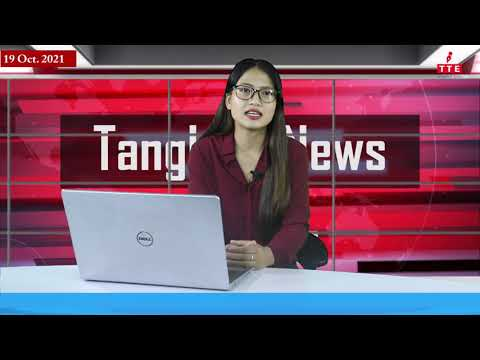TANGKHUL NEWS | OKCHARPHI A CHAHONG | 19 OCTOBER 2021 | THE TANGKHUL EXPRESS | TTE NEWS UKHRUL