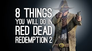 Red Dead Redemption 2: 8 Things You Will Do in RDR2