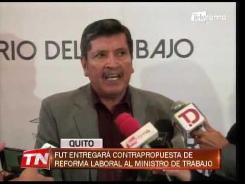 FUT entregará contrapropuesta de reforma laboral al ministerio de trabajo