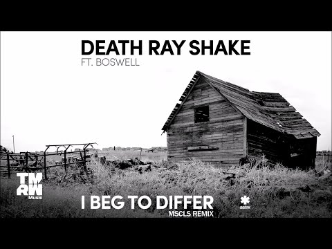 Death Ray Shake feat. Boswell - I Beg To Differ (MSCLS Remix)