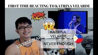 Video [REACTION] UNBELIEVABLE! FIRST TIME REACTING to KATRINA VELARDE | Never Enough | MP3, 3GP, MP4, WEBM, AVI, FLV Agustus 2018