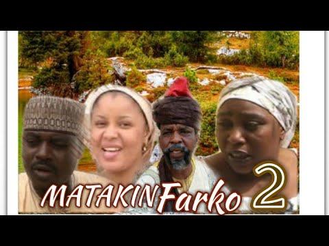Matakin Farko 2-A Hausa Film Latest