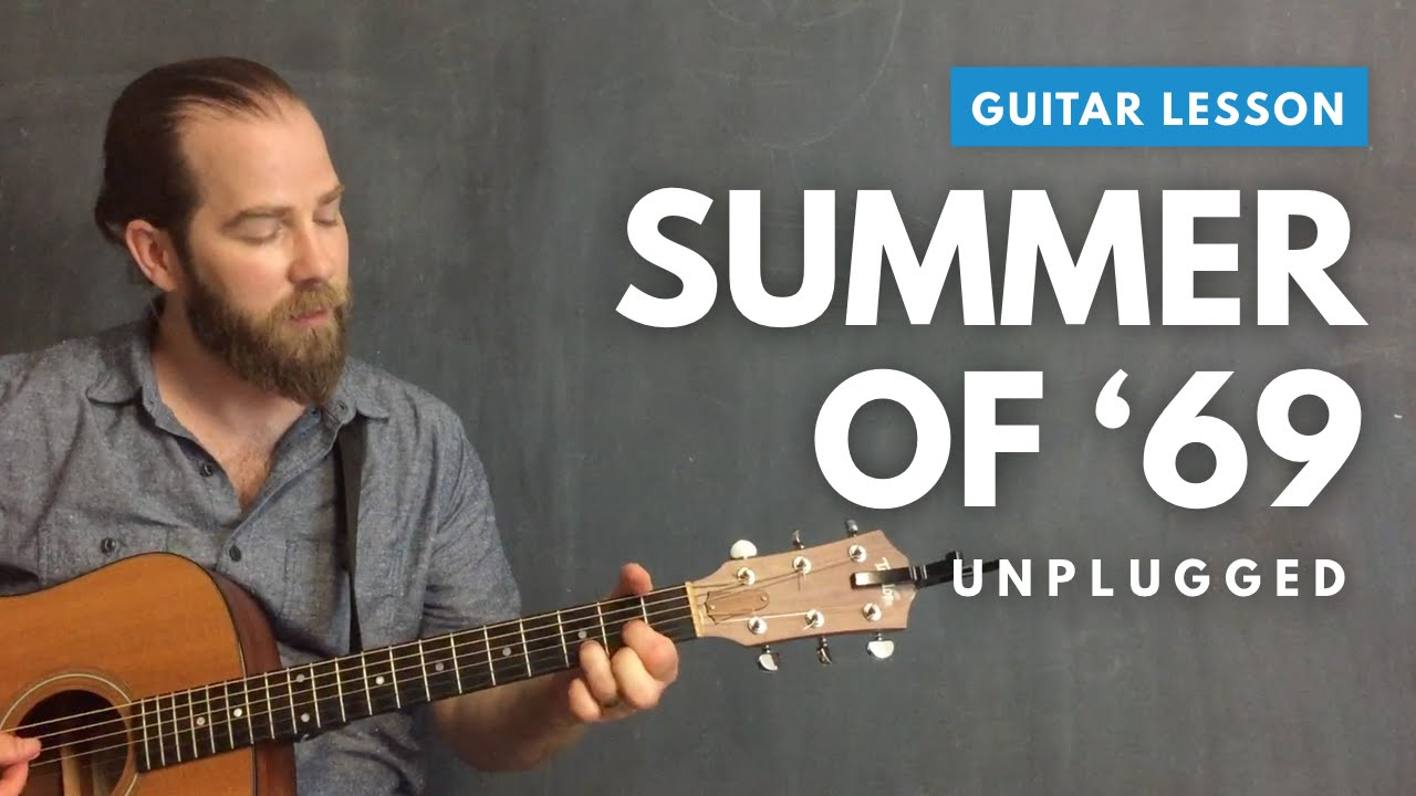 """Acoustic guitar lesson for """"Summer of '69"""" by Bryan Adams"""