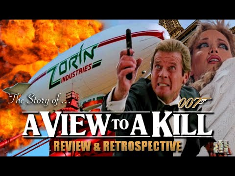 The Story of A View To A Kill (1985) - Review & Retrospective (Bond: In No Particular Order - Ep. 1)