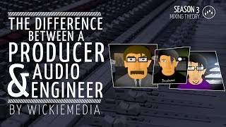 Video The difference between a producer and an audio engineer MP3, 3GP, MP4, WEBM, AVI, FLV Desember 2018