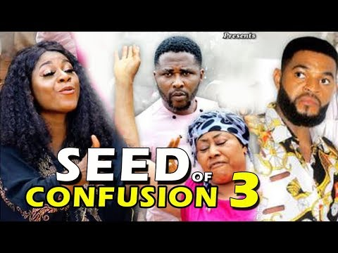 SEED OF CONFUSION SEASON 3 - (New Movie) 2019 Latest Nigerian Nollywood Movie Full HD