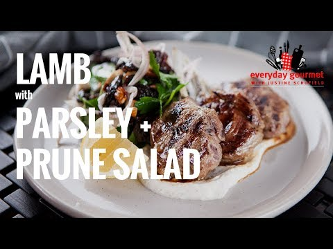Lamb with Parsley and Prune Salad | Everyday Gourmet S7 E14