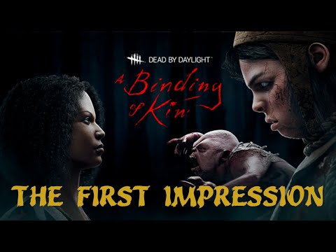 First Impression of The Twins - Dead By Daylight - A Binding Of Kin Chapter