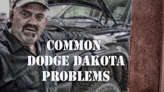 1. Common Dodge Dakota Problems