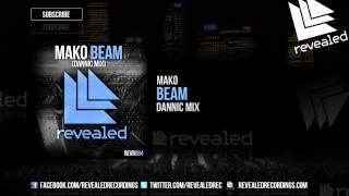 Thumbnail for Mako — Beam (Dannic Mix)