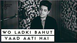 Download Lagu Siddharth Slathia - 'Woh Ladki Bahut Yaad Aati Hai' Unplugged Cover Mp3