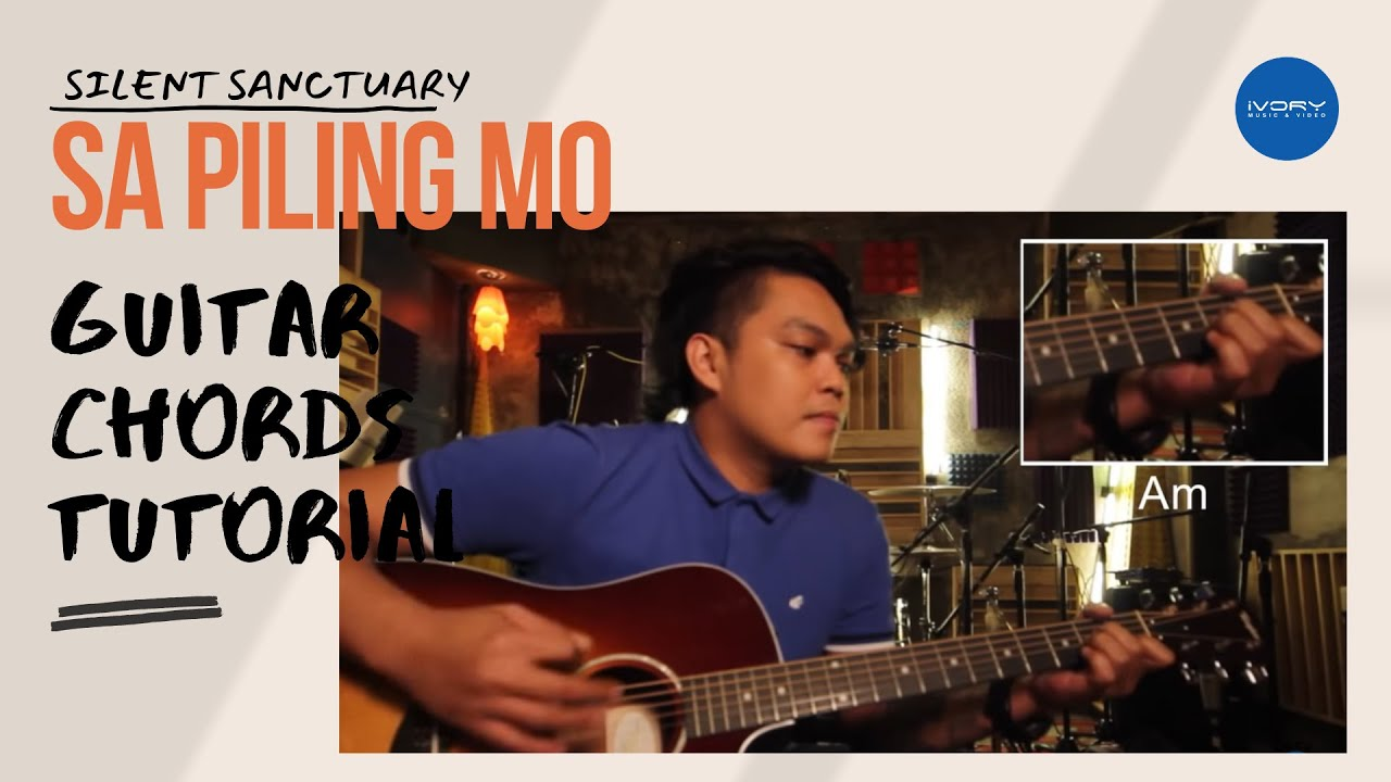 "Silent Sanctuary ""Sa Piling Mo"" (Official Lyric Video + Tutorial)"