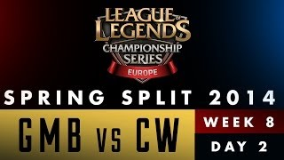 LCS EU Spring Split 2014 - GMB vs CW - Week 8 Day 2