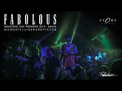 Fabolous Memorial Weekend 2015 – Miami