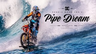 "Video DC SHOES: ROBBIE MADDISON'S ""PIPE DREAM"" MP3, 3GP, MP4, WEBM, AVI, FLV Februari 2018"