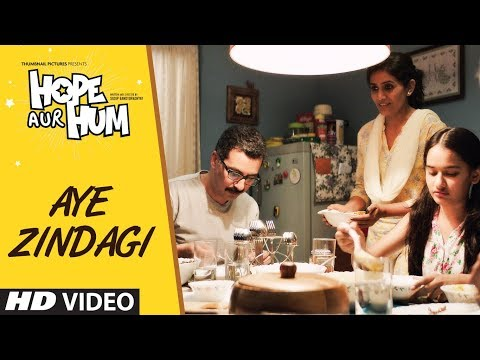 AYE ZINDAGI Video Song | HOPE AUR HUM | Naseeruddi